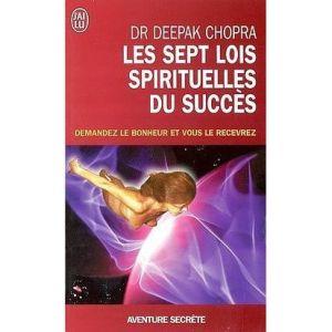 les-sept-lois-spirituelles-du-succes