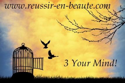 Libérez votre esprit, libérez votre vie !